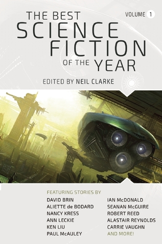 The Best Science Fiction of the Year: Volume One (The Best Science Fiction of the Year, #1)