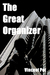 The Great Organizer