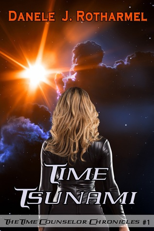 Time Tsunami by Danele J  Rotharmel