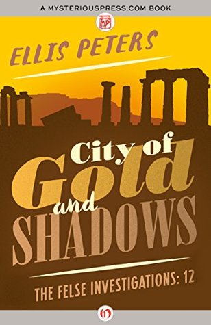 book cover: City of Gold and Shadows by Ellis Peters