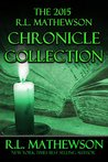 The 2015 R.L. Mathewson Chronicles Collection