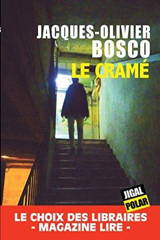 Le Cramé: Choix des libraires (Télématin) (Pocket thriller t. 15351)