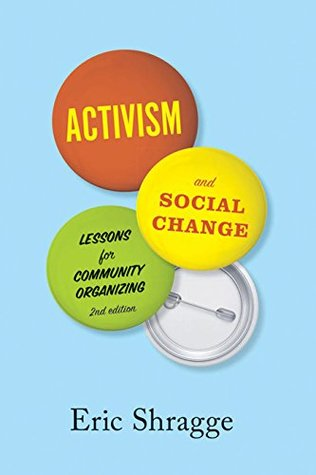 Activism and Social Change: Lessons for Community Organizing, Second Edition