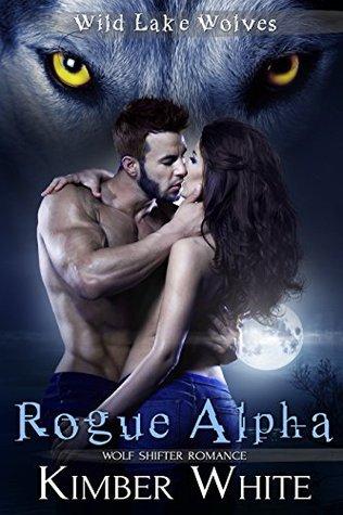 Rogue Alpha (Wild Lake Wolves, #1)