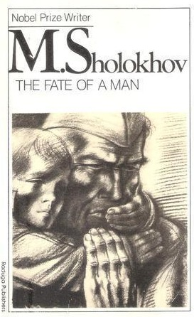The Fate of a Man and Early Stories by Mikhail Sholokhov