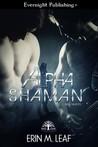 Alpha Shaman (Bad Oak Boys #2)