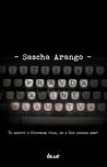 Pravda a iné klamstvá by Sascha Arango