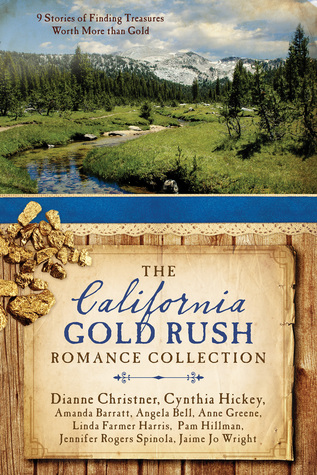 The california gold rush romance collection 9 stories of finding the california gold rush romance collection 9 stories of finding treasures worth more than gold by amanda barratt fandeluxe Choice Image