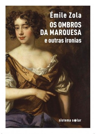Os Ombros da Marquesa e outras ironias