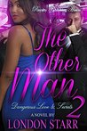 The Other Man 2 by London Starr