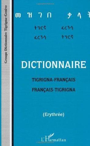 Dictionnaire tigrigna-français/français-tigrigna