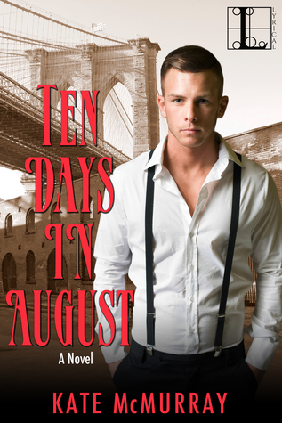 Ten Days in August (Gilded Age Series, #1)