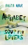 Alphabet Soup for Lovers by Anita Nair