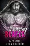 Banging Reaper (Pounding Hearts, #1)