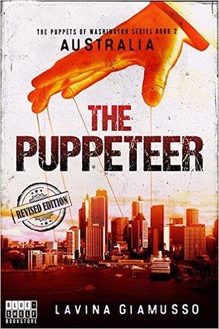 AUSTRALIA: The Puppeteer (The Puppets Of Washington, #2)