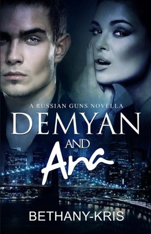 Ebook Demyan & Ana by Bethany-Kris DOC!
