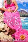 Aloha, Baby! by Ann Omasta