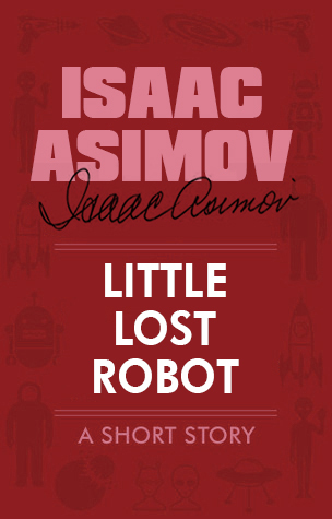 Little Lost Robot