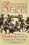 Monstrous Little Voices: New Tales From Shakespeare's Fantasy World (Monstrous Little Voices, #1-5)