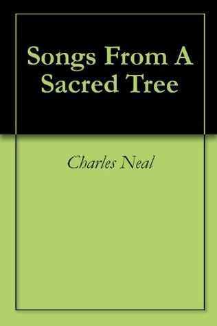 Songs From A Sacred Tree