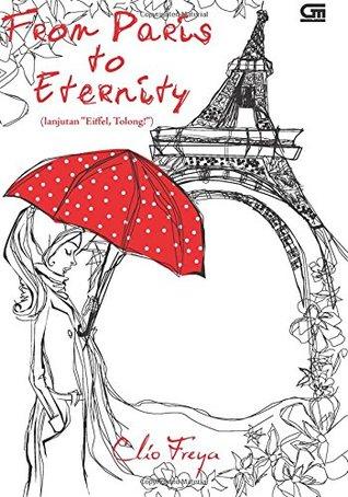 Hasil gambar untuk From Paris To Eternity – Clio Freya