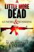 Gunfire & Sunshine (A Littl...