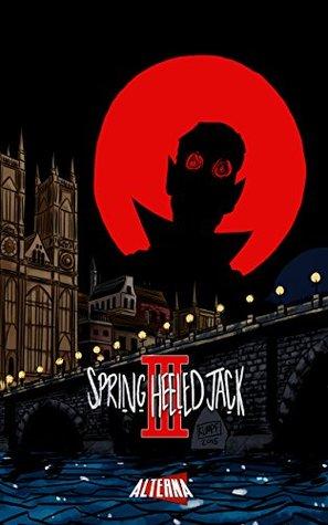 Spring-Heeled Jack #3 (Spring-Heeled Jack: 3)