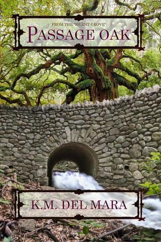 Passage Oak (The Silent Grove, #2)