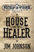 House of the Healer (Pistol...