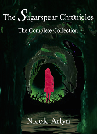 The Sugarspear Chronicles: The Complete Collection