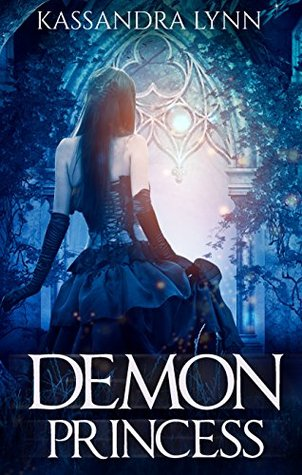 Demon Princess(Demon Kingdom Fairy Tales 1)
