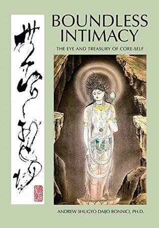 Boundless Intimacy: The Eye And Treasury Of Core-Self