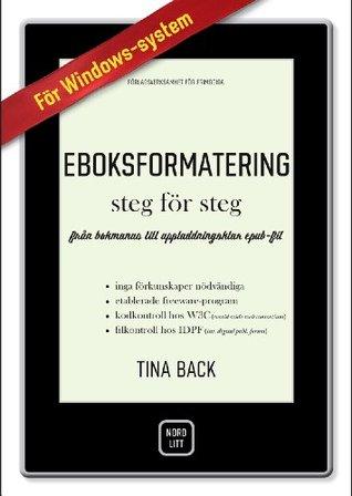 Eboksformatering steg för steg: från bokmanus till uppladdningsklar epub- och mobifil