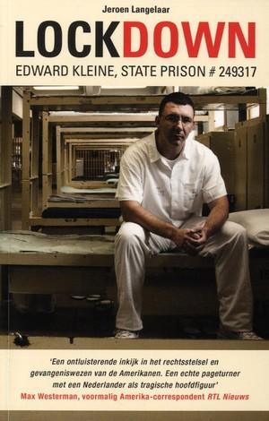Lockdown : Edward Kleine, State Prison #249317