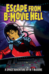 Escape from B-Movie Hell