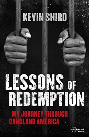 Lessons of Redemption: My Journey Through Gangland America