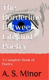 The Borderline Between Life and Poetry