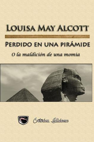 Perdido en una pirámide o La Maldición de una momia