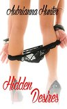 Hidden Desires (sequel to Hidden Depths): An erotic romance novel
