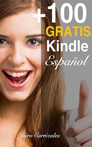 Cómo descargar GRATIS más de 100 Libros Kindle en español todos los días: Descubre las promociones en español en Amazon Kindle