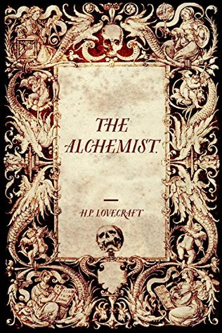 the alchemist by h p lovecraft