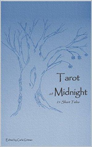 Tarot at Midnight: 21 Short Tales