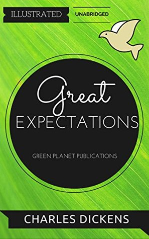 Great Expectations: By Charles Dickens : Illustrated & Unabridged (Free Bonus Audiobook)