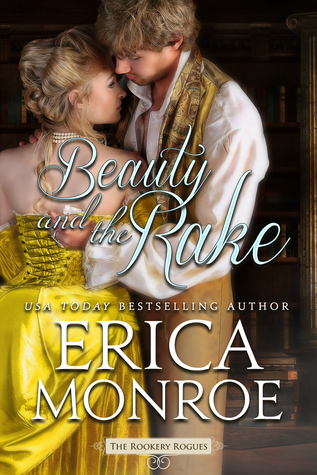 Beauty and the Rake (The Rookery Rogues, #3)