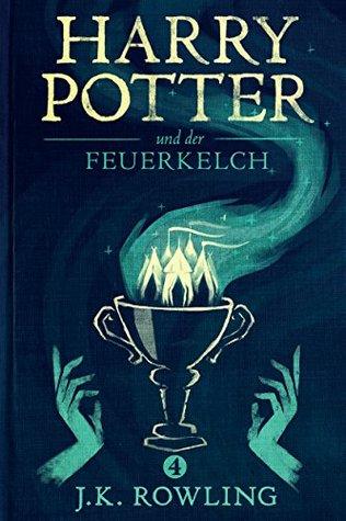 Harry Potter und der Feuerkelch (Die Harry-Potter-Buchreihe 4)