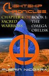 Lightship Chronicles Chapter 4 : Sacred Warriors