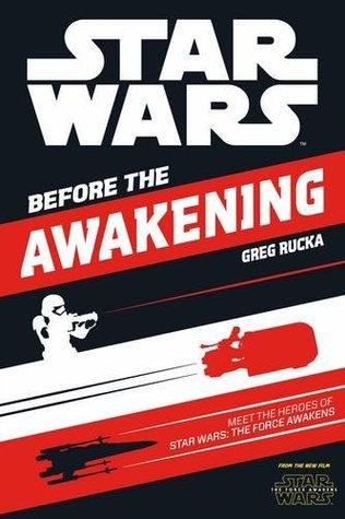 Star Wars: Before the Awakening por Greg Rucka
