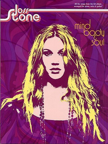 """Joss Stone"": Mind Body and Soul for Piano Voice and Guitar"