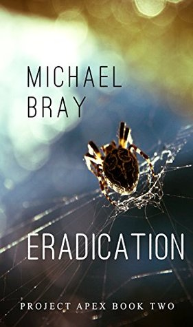 Eradication: Project Apex book 2