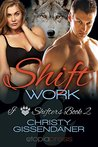 Shift Work by Christy Gissendaner